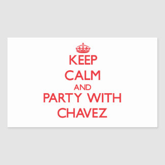 Keep calm and Party with Chavez Rectangular Sticker