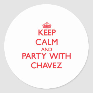 Keep calm and Party with Chavez Classic Round Sticker