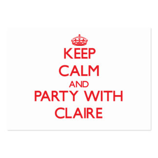 Keep Calm and Party with Claire Business Cards
