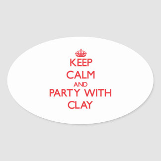 Keep calm and Party with Clay Oval Sticker