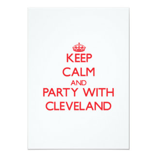 Keep calm and Party with Cleveland Invitations