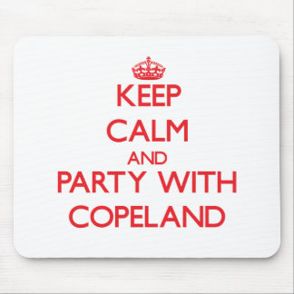 Keep calm and Party with Copeland Mouse Pads