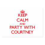 Keep Calm and Party with Courtney Business Card