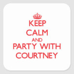 Keep Calm and Party with Courtney Square Stickers
