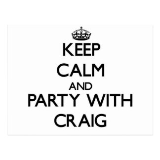 Keep calm and Party with Craig Postcard