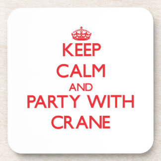 Keep calm and Party with Crane Beverage Coaster