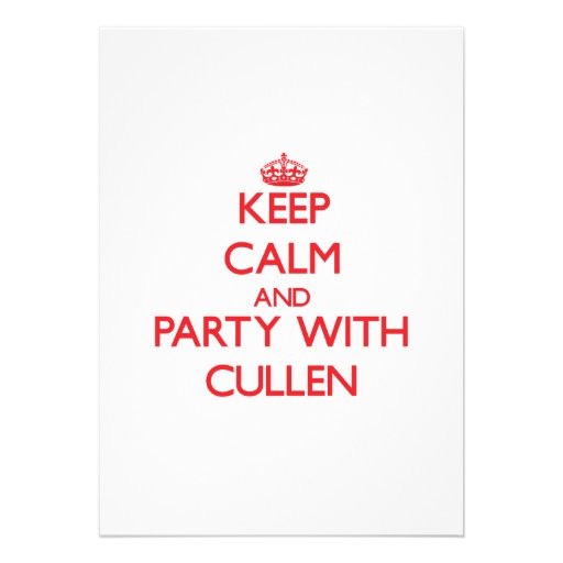 Keep calm and Party with Cullen Custom Announcements