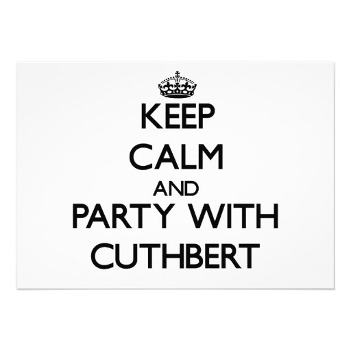Keep calm and Party with Cuthbert Personalized Invites