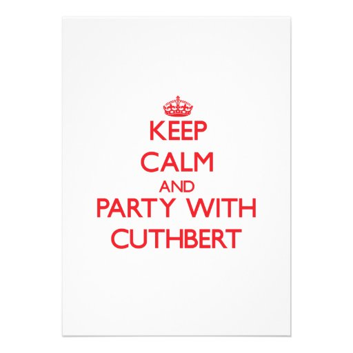 Keep calm and Party with Cuthbert Cards