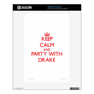 Keep calm and Party with Drake Kindle Decals