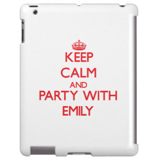 Keep Calm and Party with Emily