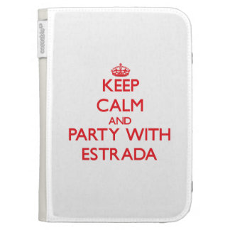 Keep calm and Party with Estrada Case For Kindle