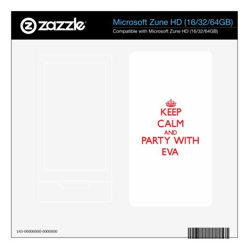 Keep Calm and Party with Eva Zune HD Skins