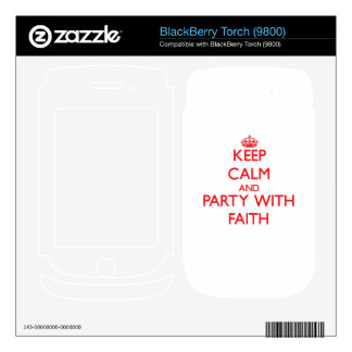 Keep Calm and Party with Faith Skin For BlackBerry Torch