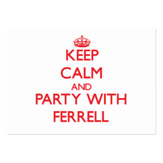 Keep calm and Party with Ferrell Large Business Cards (Pack Of 100)