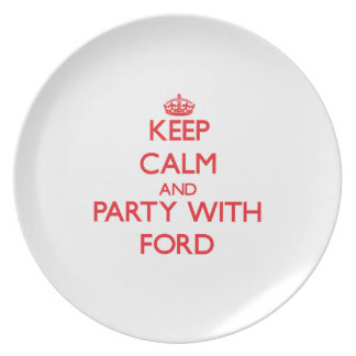 Keep calm and Party with Ford Party Plate