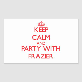 Keep calm and Party with Frazier Rectangular Stickers