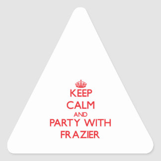 Keep calm and Party with Frazier Triangle Sticker