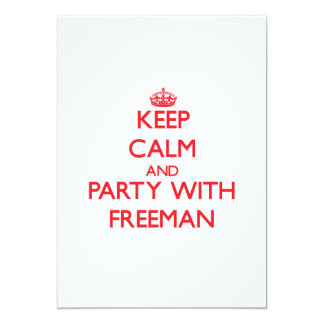 Keep calm and Party with Freeman 5x7 Paper Invitation Card