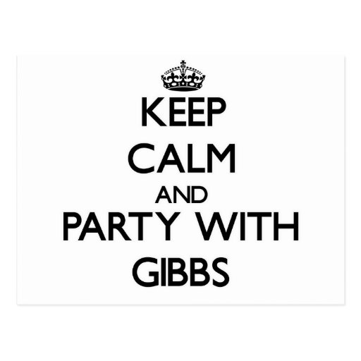Keep calm and Party with Gibbs Postcards