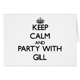 Keep calm and Party with Gill Stationery Note Card