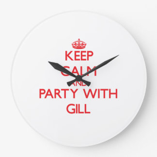 Keep calm and Party with Gill Clocks
