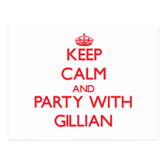 Keep Calm and Party with Gillian Post Card