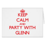 Keep calm and Party with Glenn Greeting Cards
