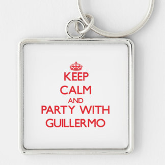 Keep calm and Party with Guillermo Key Chains