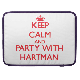 Keep calm and Party with Hartman MacBook Pro Sleeves