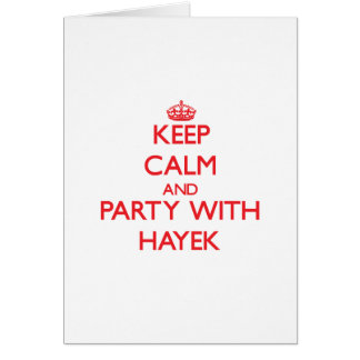 Keep calm and Party with Hayek Greeting Card