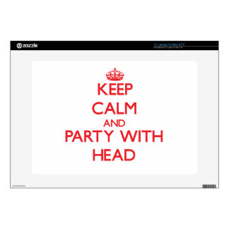 "Keep calm and Party with Head Decals For 15"" Laptops"
