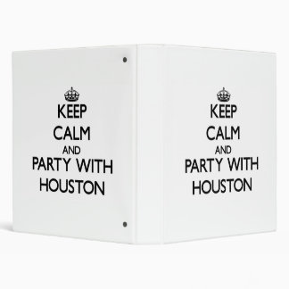 Keep calm and Party with Houston 3 Ring Binder