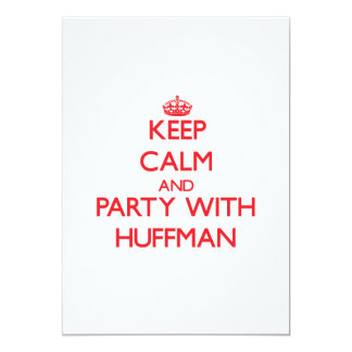 Keep calm and Party with Huffman Personalized Invitation