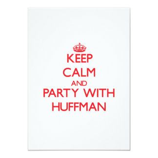 Keep calm and Party with Huffman Custom Announcements