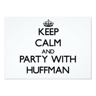 Keep calm and Party with Huffman Invites