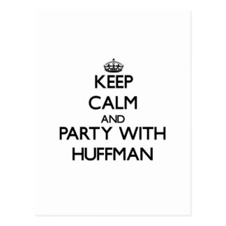 Keep calm and Party with Huffman Post Card