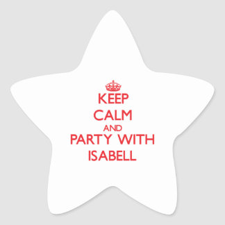 Keep Calm and Party with Isabell Stickers