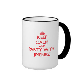 Keep calm and Party with Jimenez Ringer Coffee Mug