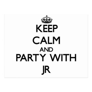 Keep calm and Party with Jr Postcards