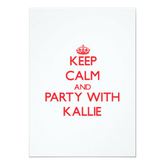 Keep Calm and Party with Kallie 5x7 Paper Invitation Card