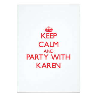 Keep Calm and Party with Karen Invites