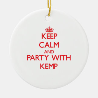 Keep calm and Party with Kemp Christmas Ornament