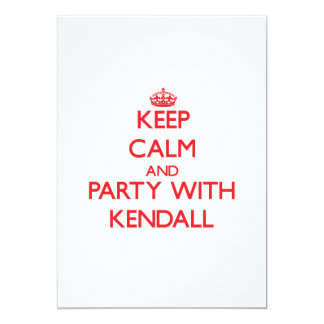 Keep calm and Party with Kendall Invite