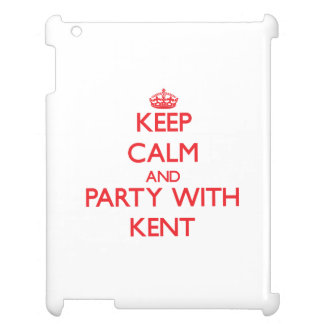 Keep calm and Party with Kent Cover For The iPad
