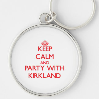 Keep calm and Party with Kirkland Key Chain