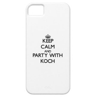 Keep calm and Party with Koch iPhone 5 Cases