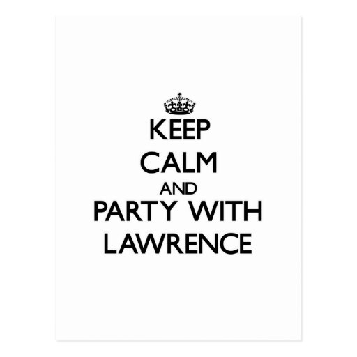 Keep calm and Party with Lawrence Postcards