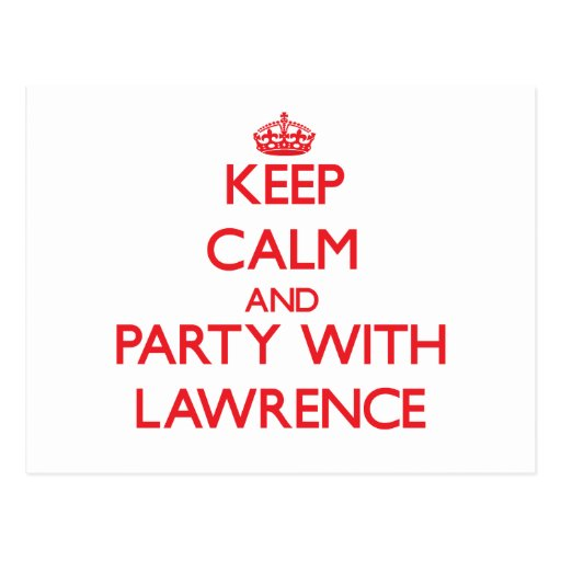 Keep calm and Party with Lawrence Post Cards