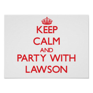 Keep calm and Party with Lawson Posters